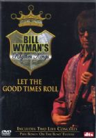 Bill Wyman's Rythm Kings - Let The Good Times Roll (7084X)